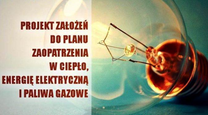 rojekt założeń  do planu zaopatrzenia w ciepło,  energię elektryczną i paliwa gazowe  dla miasta Katowice – aktualizacja